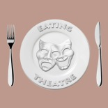 Eating Theatre